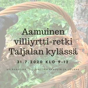 Aamuinen villiyrtti-retki Taljalan kylässä, Hämeenlinna