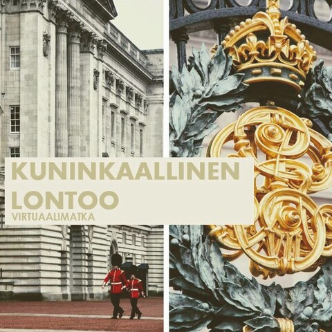 Kuninkaallinen Lontoo * virtuaalimatka * Live