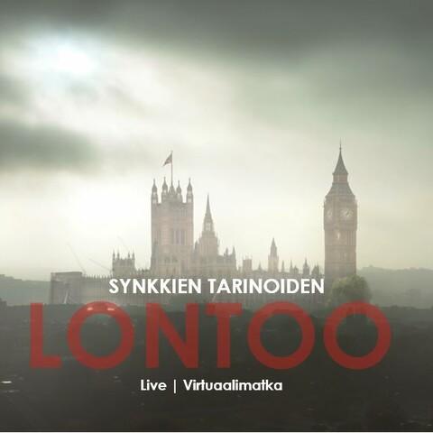 Synkkien tarinoiden Lontoo * virtuaalimatka * live