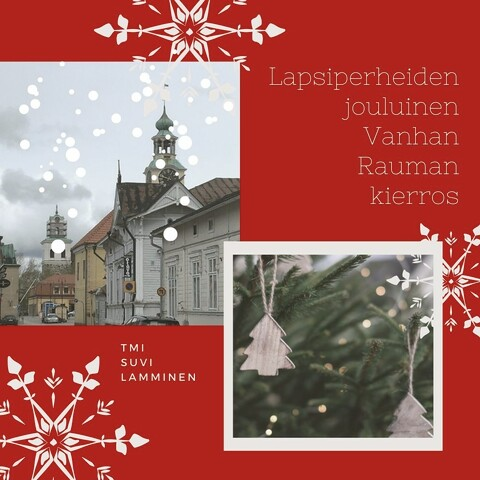 Old Rauma Christmas tour for families (only in Finnish)